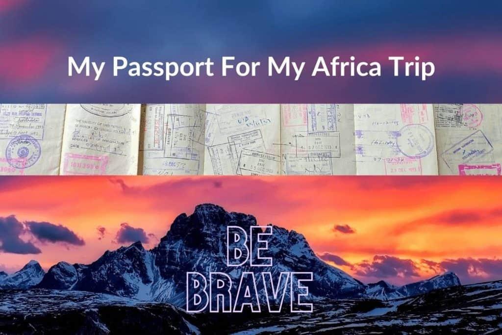passport for my Africa trip